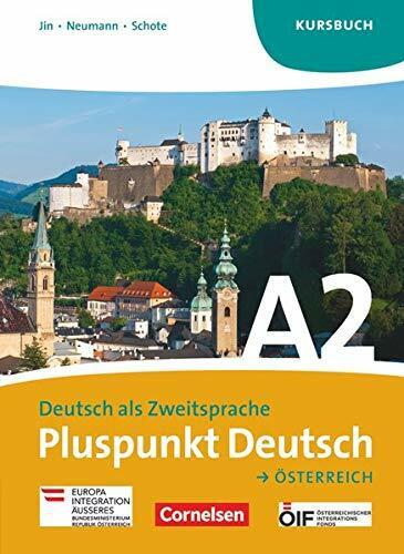 Pluspunkt Deutsch A2: Gesamtband. Kursbuch Österreich