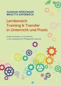 Lernbereich Training & Transfer in Unterricht und Praxis
