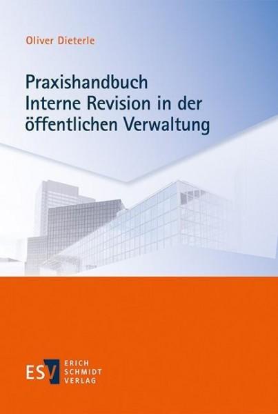 Praxishandbuch Interne Revision in der öffentlichen Verwaltung