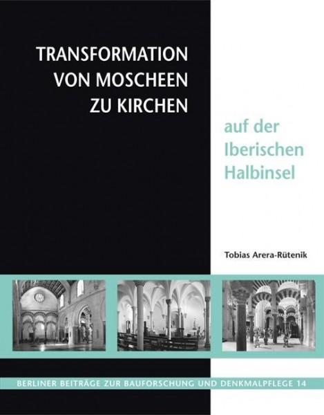 Transformation von Moscheen zu Kirchen auf der iberischen Halbinsel