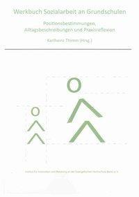 Werkbuch Sozialarbeit an Grundschulen