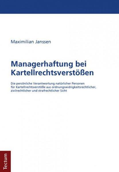 Managerhaftung bei Kartellrechtsverstößen