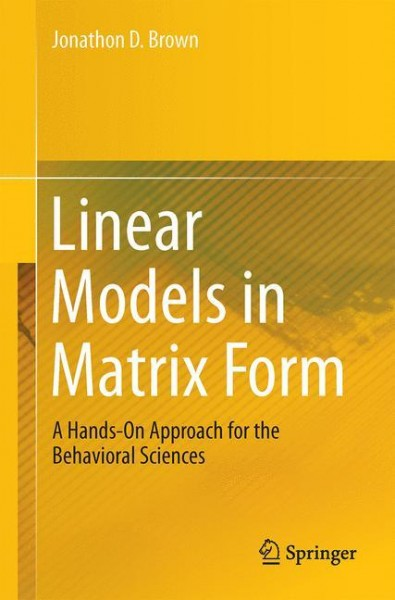 Linear Models in Matrix Form