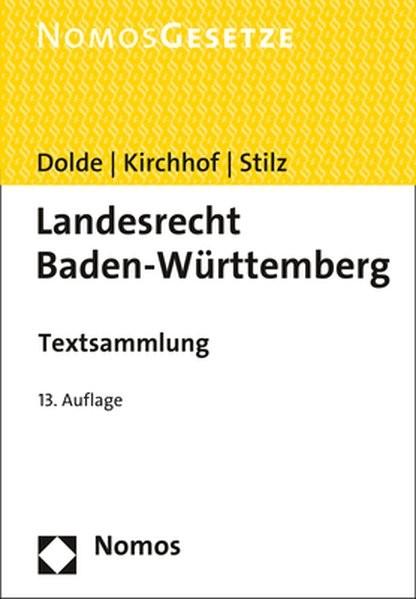 Landesrecht Baden-Württemberg: Textsammlung - Rechtsstand: 15. Februar 2017