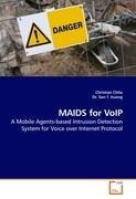 MAIDS for VoIP