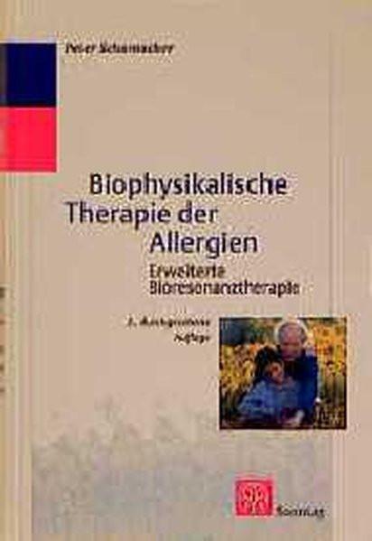 Biophysikalische Therapie der Allergien