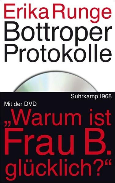 Bottroper Protokolle: Mit der DVD des Fernsehfilms: Warum ist Frau B. glücklich? (edition suhrkamp)