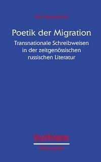 Poetik der Migration
