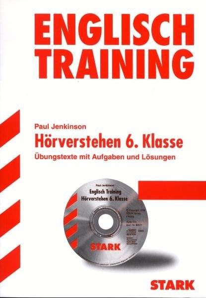 Training Englisch Unterstufe: Training Gymnasium - Englisch 6.Kl. G8 Hörverstehen mit CD