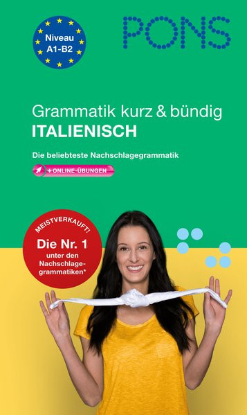 PONS Grammatik kurz & bündig Italienisch: Die beliebteste Nachschlagegrammatik