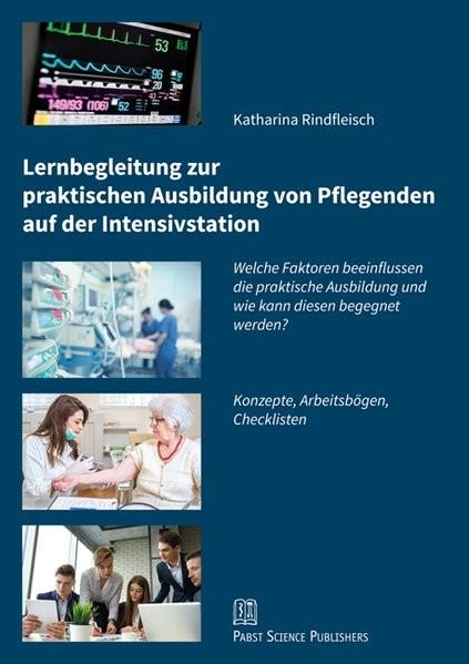 Lernbegleitung zur praktischen Ausbildung von Pflegenden auf der Intensivstation: Welche Faktoren be