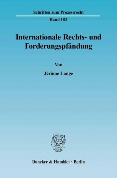 Internationale Rechts- und Forderungspfändung