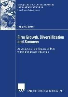 Firm Growth, Diversification, and Success