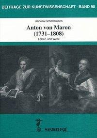 Anton von Maron (1731-1808)