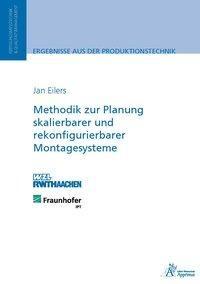Methodik zur Planung skalierbarer und rekonfigurierbarer Montagesysteme