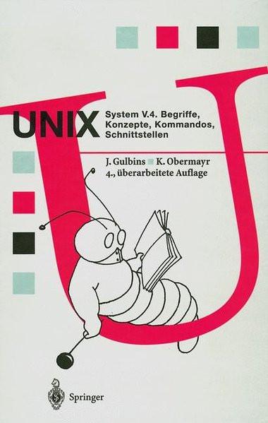 UNIX System V.4: Begriffe, Konzepte, Kommandos, Schnittstellen (Springer Compass)