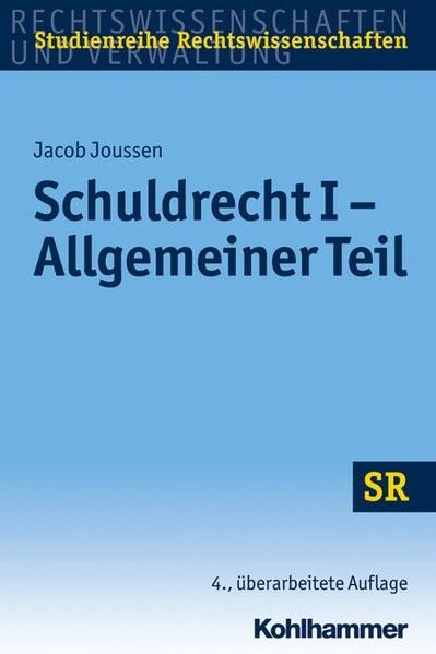 Schuldrecht I - Allgemeiner Teil (SR-Studienreihe Rechtswissenschaften)