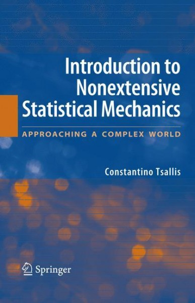 Introduction to Nonextensive Statistical Mechanics