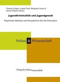 Jugendkriminalität und Jugendgewalt