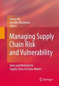 Managing Supply Chain Risk and Vulnerability
