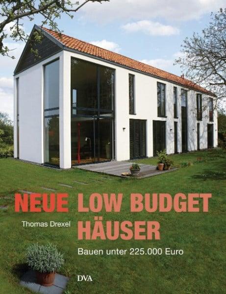Neue Low-Budget-Häuser