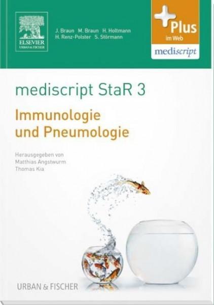 mediscript StaR 3 das Staatsexamens-Repetitorium zur Immunologie und Pneumologie