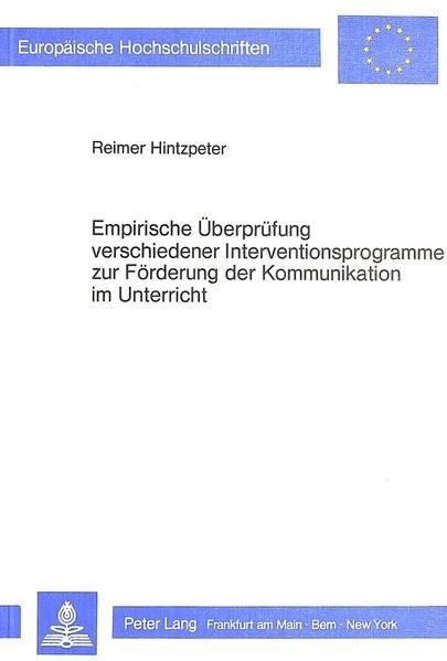 Empirische Überprüfung verschiedener Interventionsprogramme zur Förderung der Kommunikation im Unter