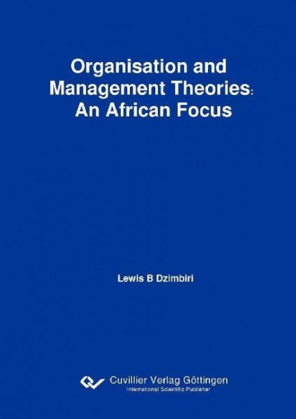 Organisation and Management Theories: An African Focus