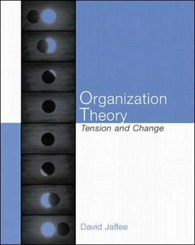 Organizational Theory. Tension and Change
