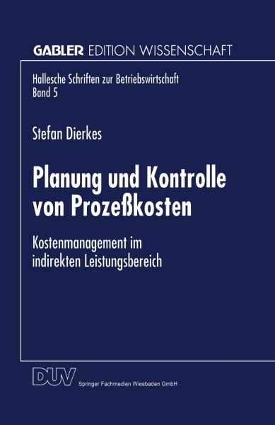 Planung und Kontrolle von Prozeßkosten