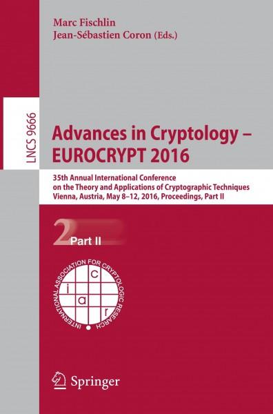 Advances in Cryptology - EUROCRYPT 2016