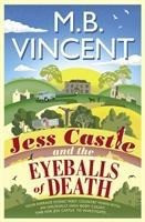 Jess Castle and the Eyeballs of Death