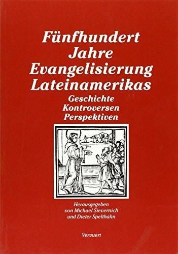 Fünfhundert Jahre Evangelisierung Lateinamerikas