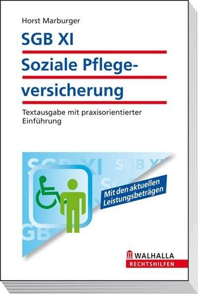 SGB XI - Soziale Pflegeversicherung: Textausgabe mit ausführlicher Kommentierung. Mit den aktuellen