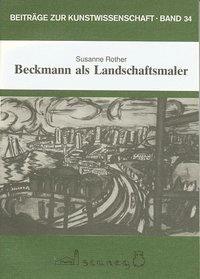 Beckmann als Landschaftsmaler