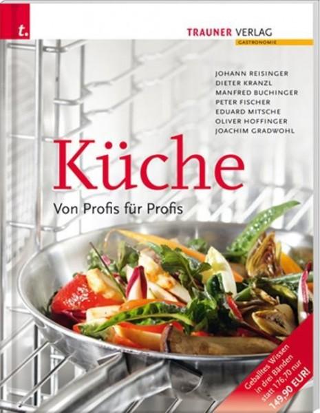 Küche. Von Profis für Profis