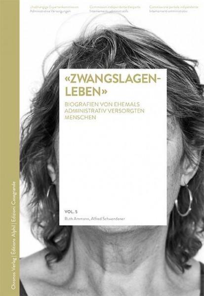 «Zwangslagenleben»