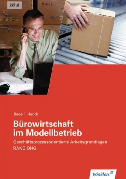 Bürowirtschaft im Modellbetrieb. RAND OHG. Arbeitsheft