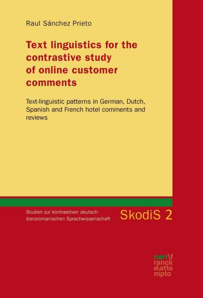 Text linguistics for the contrastive study of online customer comments