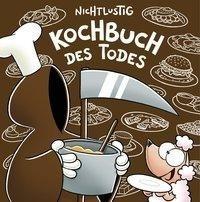 Nichtlustig: Kochbuch des Todes (nicht lustig)