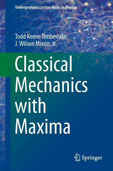 Classical Mechanics with Maxima