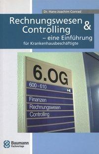 Rechnungswesen & Controlling - eine Einführung für Krankenhausbeschäftigte