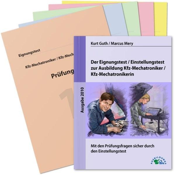 Der Eignungstest / Einstellungstest zur Ausbildung zum Kfz-Mechatroniker / zur Kfz-Mechatronikerin: