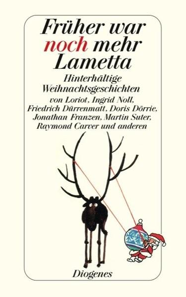 Früher war noch mehr Lametta (detebe)