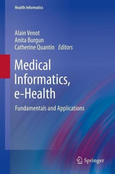 Medical Informatics, e-Health