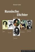 Russische Dichter - Opitz, Roland
