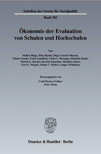 Ökonomie der Evaluation von Schulen und Hochschulen
