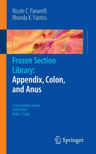 Frozen Section Library: Appendix, Colon, and Anus
