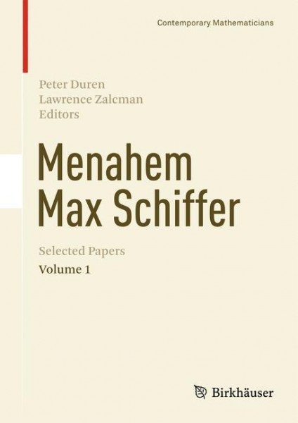 Menahem Max Schiffer: Selected Papers Volume 1