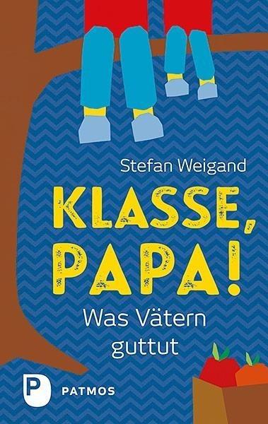 Klasse, Papa!